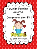 Guided Reading Journal and Comprehension Kit