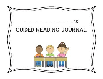 Guided Reading Journal/Writing Journal
