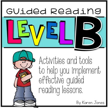 Guided Reading ~ LEVEL B