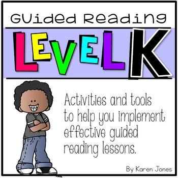 Guided Reading ~ LEVEL K