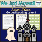We Just Moved! by Stephen Krensky, Guided Reading Lesson P