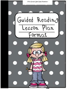 Guided Reading Lesson Plan Format