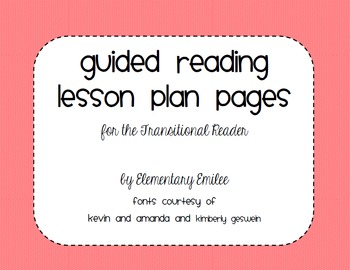 Guided Reading Lesson Plan Page- Transitional Reader