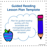 Guided Reading Lesson Plan Template (with student behavior goals)