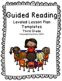 Guided Reading Lesson Plan Templates for Third Grade