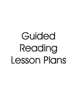 Guided Reading Lesson Plans - Editable