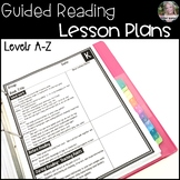 Guided Reading Lesson Plans (Levels A-Z) and Google Slides