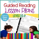 Guided Reading Lesson Plans Levels K-P