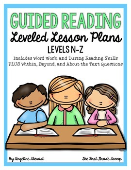 Guided Reading Lesson Plans Levels N-Z