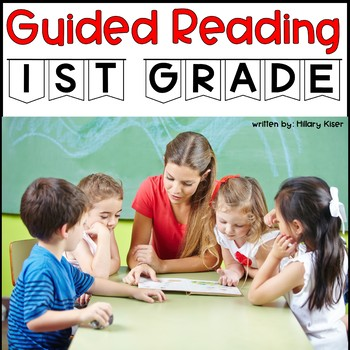 Guided Reading Lesson Plans (YEAR LONG-1ST GRADE)