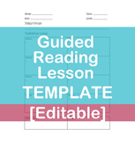 Guided Reading Lesson Template [Editable]