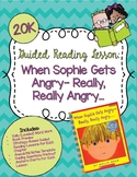 Guided Reading Lesson- When Sophie Gets Angry- Really, Really Angry...