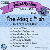 Guided Reading Lesson and Book Study - The Magic Fish - Level L