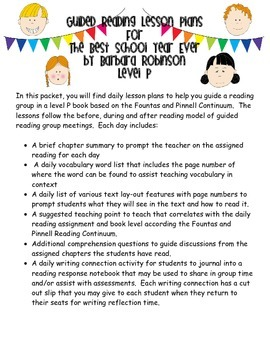 Guided Reading Lessons- The Best School Year Ever by Barbara Robinson- Level P