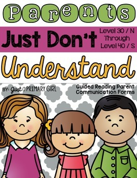 Guided Reading Letters for Levels 30 (N) - 40 (S) DRA and GRL