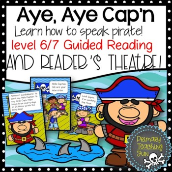 Aye, Aye Cap'n!  Guided Reading, Level 7,8.  Books in color, B&W and more!