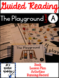 Guided Reading Level A Lesson Plans and Activities- The Pl