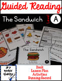 Guided Reading Level A Lesson Plans and Activities- The Sandwich
