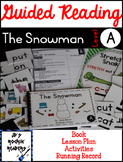 Guided Reading Level A Lesson Plans and Activities- The Snowman