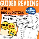 Guided Reading Level A Reader with Activities #1: Emotions