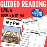 Guided Reading Level A Reader with Activities #2: My Pet