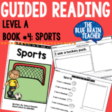 Guided Reading Level A Reader with Activities #4: Sports