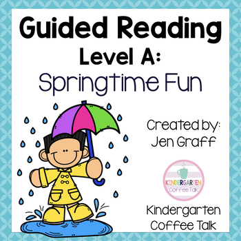 Guided Reading Level A: Springtime Fun