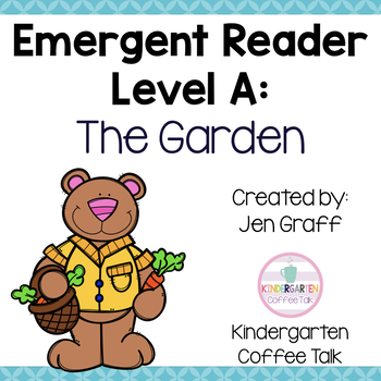 Guided Reading Level A: The Garden