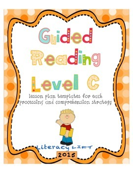Guided Reading Level C Lesson Plan Templates and Resources