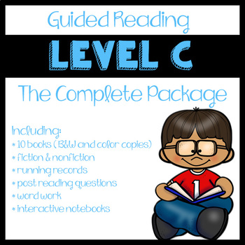 Guided Reading Level C: The Complete Package