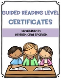 Guided Reading Level Certificates (English & Spanish)