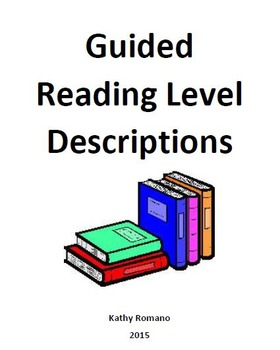 Guided Reading Level Descriptions