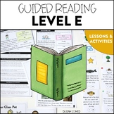 Guided Reading (Level E) Lessons and Activities