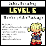 Guided Reading Level E: The Complete Package