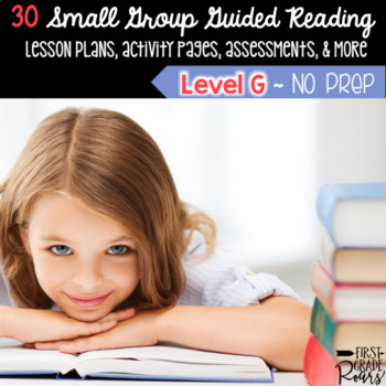 Guided Reading Level G Lesson Plans & Activities for Small Group