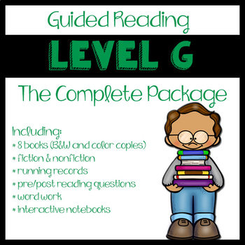 Guided Reading Level G: The Complete Package