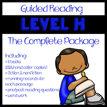 Guided Reading Level H: The Complete Package
