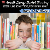 Guided Reading Level K Lesson Plans & Activities for Small Group