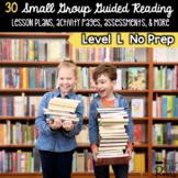 Guided Reading Level L Lesson Plans & Activities for Small Group