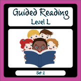 Guided Reading Level L Set 2