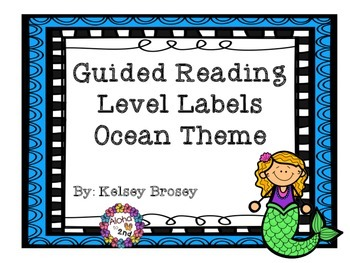 Guided Reading Level Labels Ocean Themed