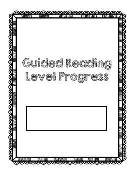 Guided Reading Level Progress Chart
