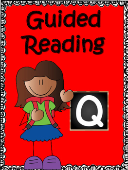Guided Reading Level Q Comprehension Printables