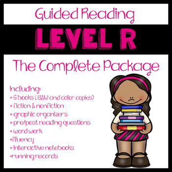 Guided Reading Level R: The Complete Package