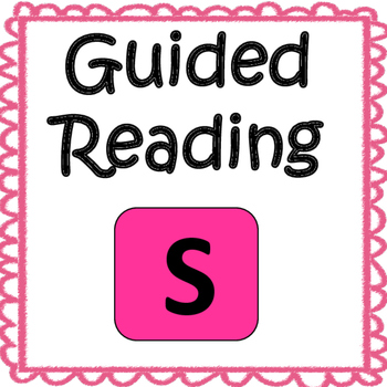 Guided Reading Level S