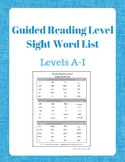 Guided Reading Level Sight Word List