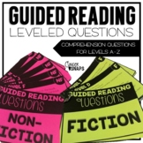Guided Reading Leveled Questions {A-Z}