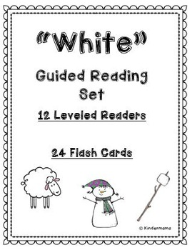 Color Book: Guided Reading Differentiated Sight Word Leveled Color Set: White