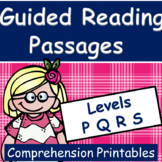 Guided Reading Levels P, Q, R, S  Comprehension Printables