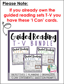 Guided Reading Levels T-V: JUST the 'I Can' Cards